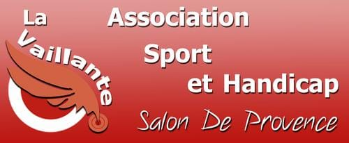 LA VAILLANTE ASSOCIATION SPORT ET HANDICAP