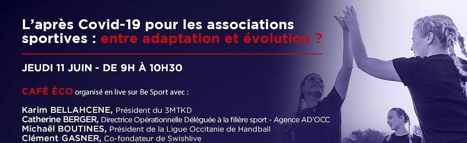 Café éco - L'après Covid-19 pour les associations sportives : entre adaptation et évolution ?
