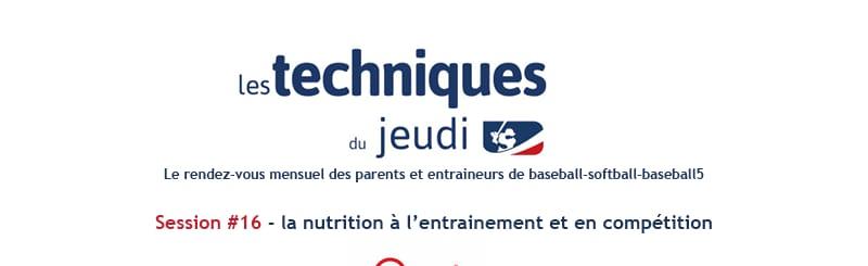 Techniques du Jeudi #16 la nutrition à l'entrainement et en compétition
