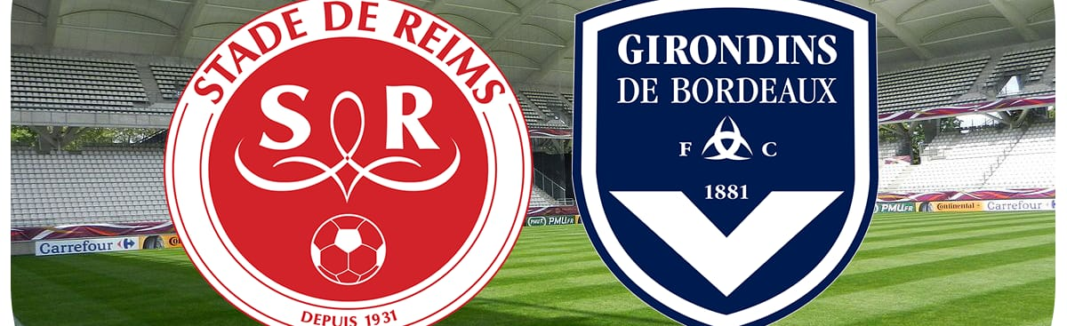 Stade de Reims - FC Girondins de Bordeaux