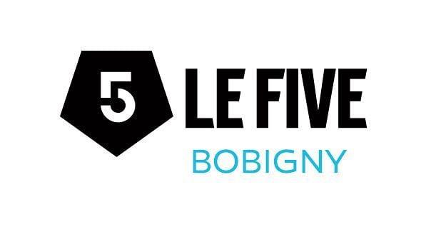 LE FIVE Bobigny