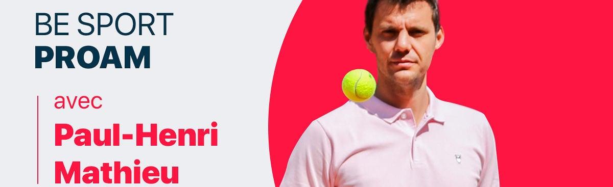 Le Be Sport PROAM avec Paul-Henri Mathieu