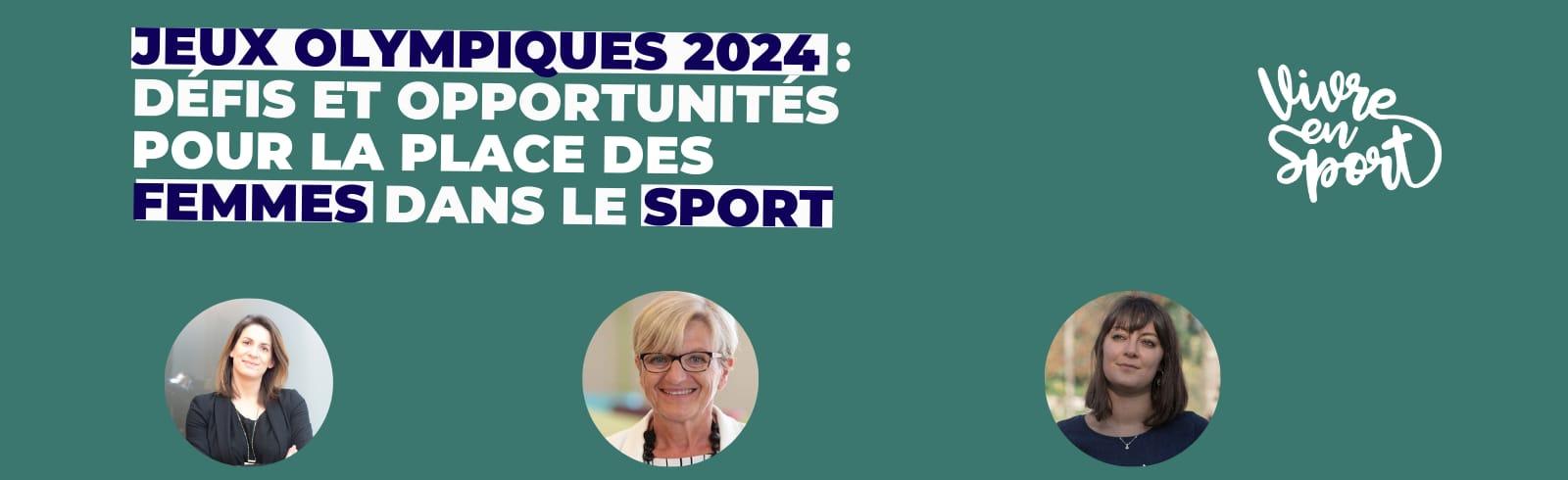 Table ronde : JO 2024 : défis et opportunités pour la place des femmes dans le sport