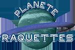 Planète Raquettes